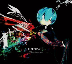 unravel 凛として時雨